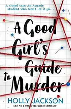A GOOD GIRL`S GUIDE TO MURDER