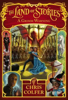 """A GRIMM WARNING. """"The Land of Stories"""", Part 3"""