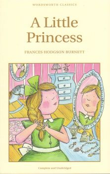 "A LITTLE PRINCESS. ""W-th classics"" (Frances, Hod"