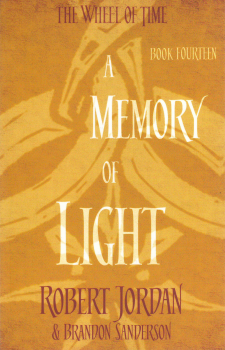 "A MEMORY OF LIGHT. ""The Wheel of Time"", Book 14"