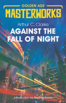 "AGAINST THE FALL OF NIGHT. ""S.F. Masterworks"""