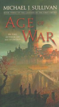 "AGE OF WAR. ""The Legends of the First Empire"", Book 3"