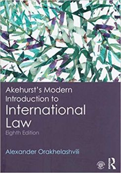 AKEHURST`S MODERN INTRODUCTION TO INTERNATIONAL LAW, 8th edition