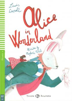 """ALICE IN WONDERLAND. """"Young ElI Readers"""" Stage 4"""