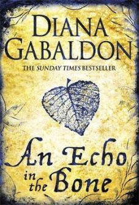 AN ECHO IN THE BONE : Outlander Novel 7