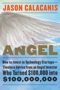 ANGEL : How to Invest in Technology Startups