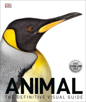 ANIMAL : The Definitive Visual Guide