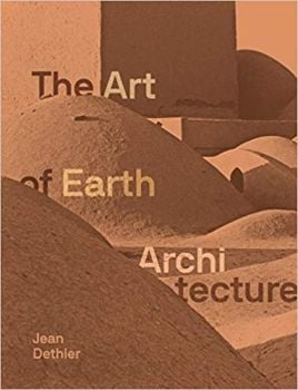 THE ART OF EARTH ARCHITECTURE