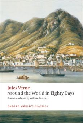 "AROUND THE WORLD IN EIGHTY DAYS. ""Oxford World`s Classics"""