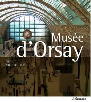 ART & ARCHITECTURE MUSEE D`ORSAY