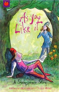 AS YOU LIKE IT: Shakespeare Stories for Children