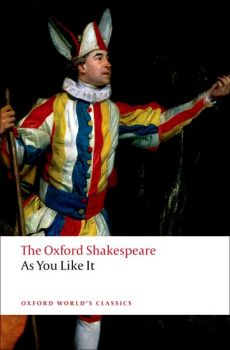 """AS YOU LIKE IT. """"Oxford World`s Classics"""""""