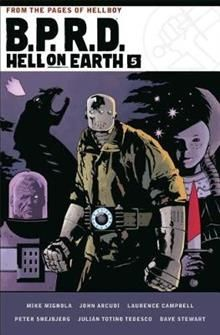 B.P.R.D.: Hell On Earth, Volume 5