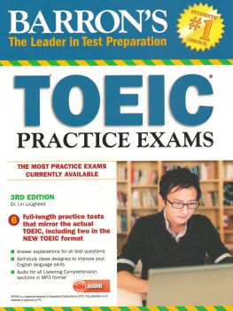 BARRON`S TOEIC PRACTICE EXAMS WITH MP3 CD, 3rd Edition