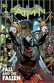BATMAN: The Fall and the Fallen, Volume 11