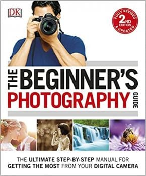 THE BEGINNER`S PHOTOGRAPHY GUIDE