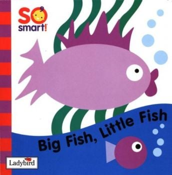 "BIG FISH, LITTLE FISH FLAP. `""SO SMART!"",""Ladybi"