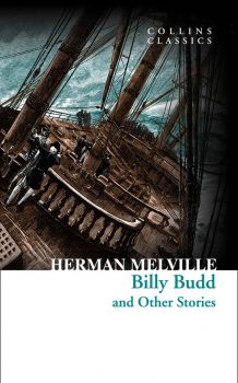 "BILLY BUDD AND OTHER STORIES. ""Collins Classics"""