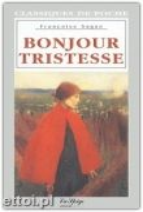 """BONJOUR TRISTESSE. """"Classiques de poche"""", Sixiem"""