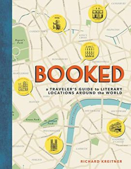 BOOKED: A Traveler`s Guide to Literary Locations Around the World