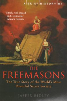 BRIEF HISTORY OF THE FREEMASONS_A. (J.Ridley)