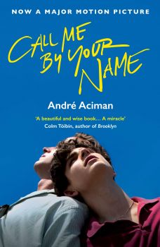 CALL ME BY YOUR NAME: Film Tie-In