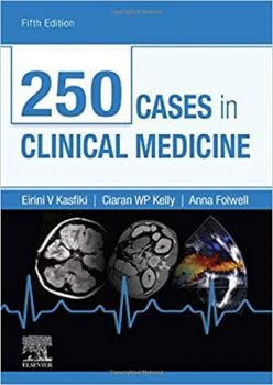 250 CASES IN CLINICAL MEDICINE, 5th Edition