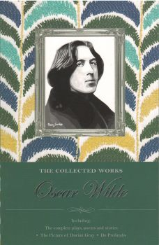 COLLECTED WORKS OF OSCAR WILDE. (Oscar Wilde)