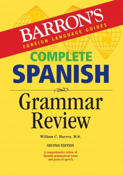 COMPLETE SPANISH GRAMMAR REVIEW, 2nd Edition
