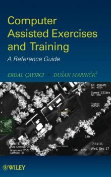 COMPUTER ASSISTED EXERCISES AND TRAINING : A Reference Guide