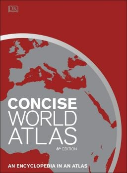 CONCISE WORLD ATLAS: An Encyclopedia in an Atlas