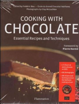 COOKING WITH CHOCOLATE: Essential Recipes And Te