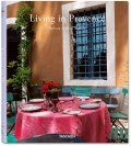 """LIVING IN PROVENCE. """"Taschen`s 25th anniversary"""
