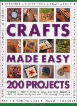 CRAFTS MADE EASY: 200 Projects