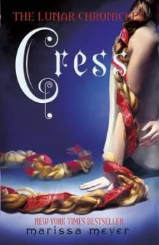 CRESS: The Lunar Chronicles Book 3