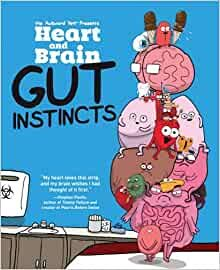 "GUT INSTINCTS. ""Heart and Brain"", Book 2"
