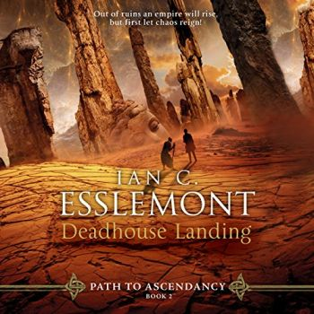 DEADHOUSE LANDING: Path to Ascendancy, Book 2