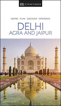 DELHI, AGRA AND JAIPUR (TRAVEL GUIDE)
