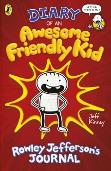 DIARY OF AN AWESOME FRIENDLY KID: Rowley Jefferson`s Journal