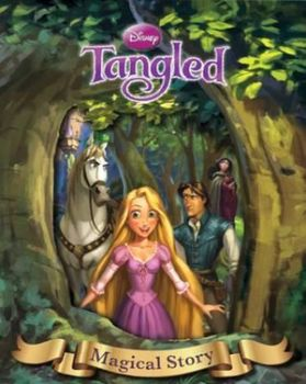 """TANGLED. """"Magical Story"""""""