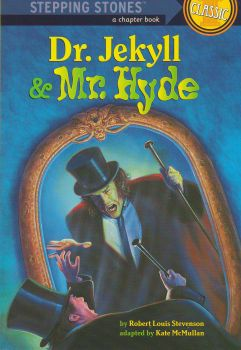 "DR. JEKYLL AND MR. HYDE. ""Stepping Stones Classi"