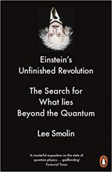 EINSTEIN`S UNFINISHED REVOLUTION
