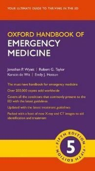 OXFORD HANDBOOK OF EMERGENCY MEDICIN, 5th Еdition