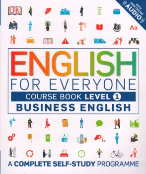 ENGLISH FOR EVERYONE: Course Book, Level 1: Business English