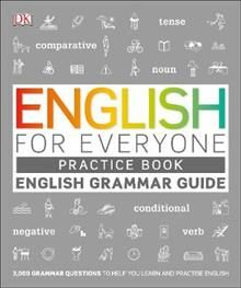 ENGLISH FOR EVERYONE: Practice Book: English Grammar Guide