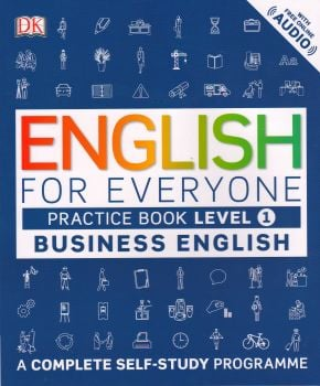 ENGLISH FOR EVERYONE: Practice Book, Level 1: Business English