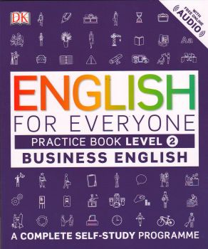ENGLISH FOR EVERYONE: Practice Book, Level 2: Business English