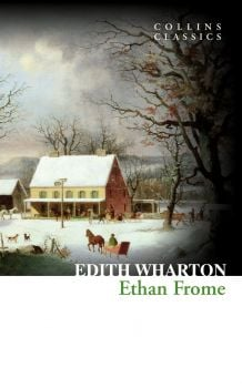 """ETHAN FROME. """"Collins Classics"""""""