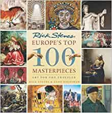 EUROPE`S TOP 100 MASTERPIECES: Art for the Traveler