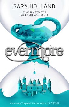 "EVERMORE. ""Everless"", Book 2"